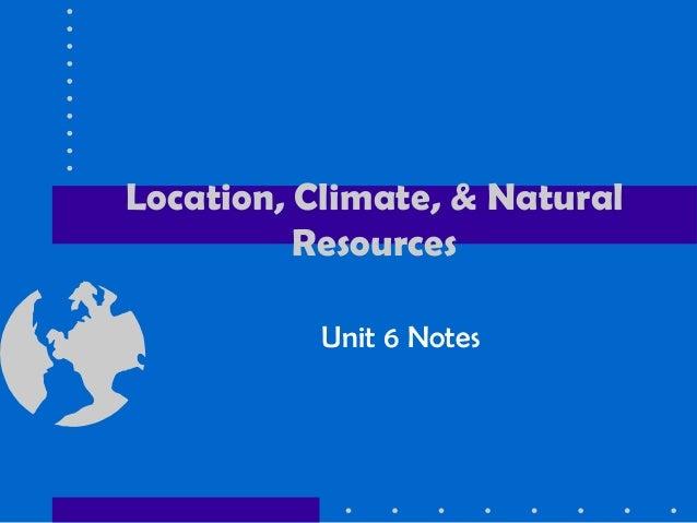 Locationclimatenaturalresourcesoflatinamerica 110130212810-phpapp01