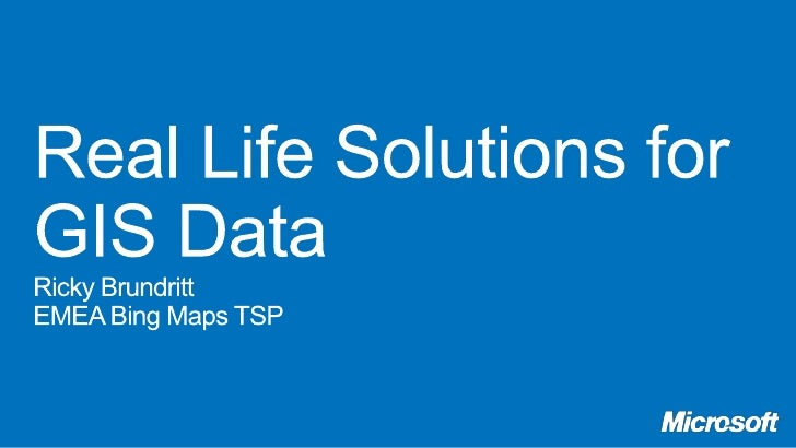 Real Life Solutions for GIS Data - Location Matters Seminar 29 Mar 2012