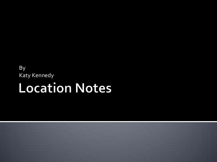 Location notes