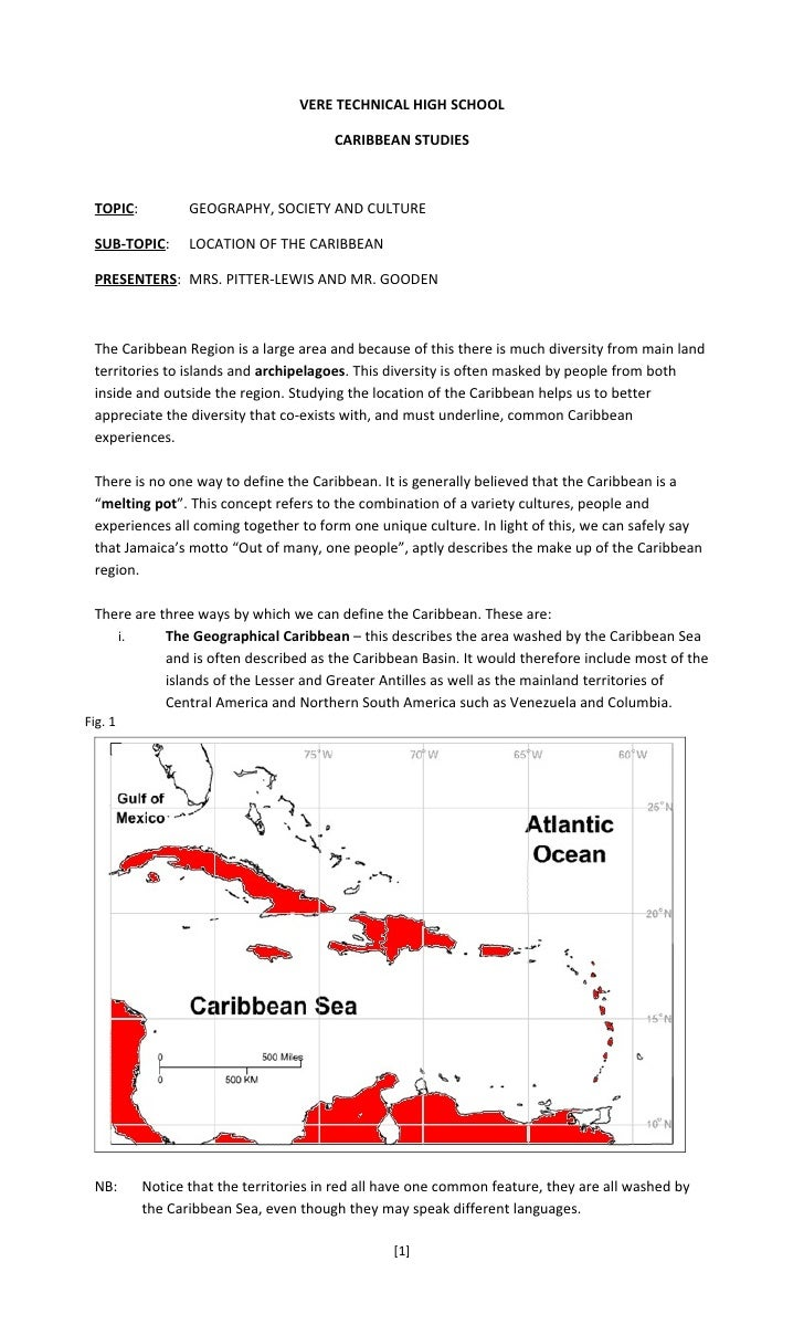 VERE TECHNICAL HIGH SCHOOL                                          CARIBBEAN STUDIES     TOPIC:          GEOGRAPHY, SOCIE...