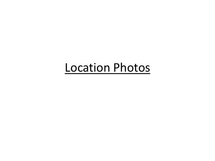 Location Photos
