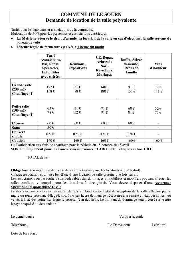 COMMUNE DE LE SOURNDemande de location de la salle polyvalenteTarifs pour les habitants et associations de la commune.Majo...