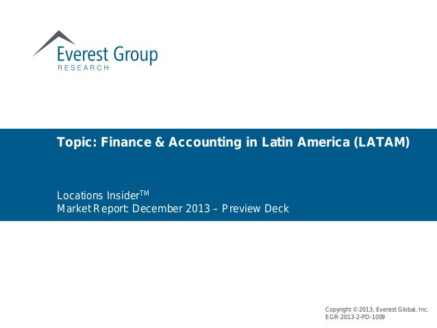 Locations InsiderTM Market Report: December 2013 – Preview Deck Topic: Finance & Accounting in Latin America (LATAM) Copyr...