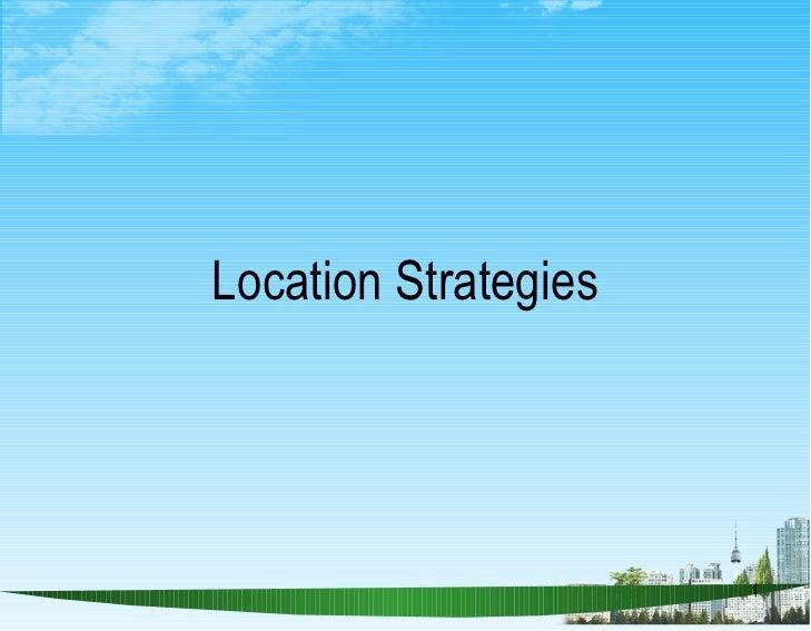 Location strategies ppt @ bec doms
