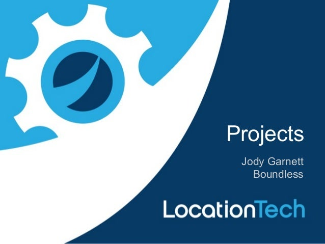 Jody Garnett Boundless Projects