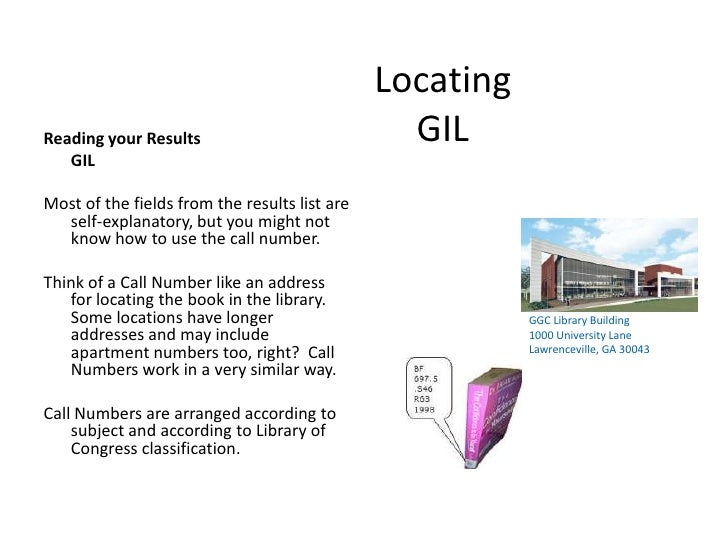 LocatingGIL<br />Reading your Results <br />	GIL<br />Most of the fields from the results list are self-explanatory, but y...