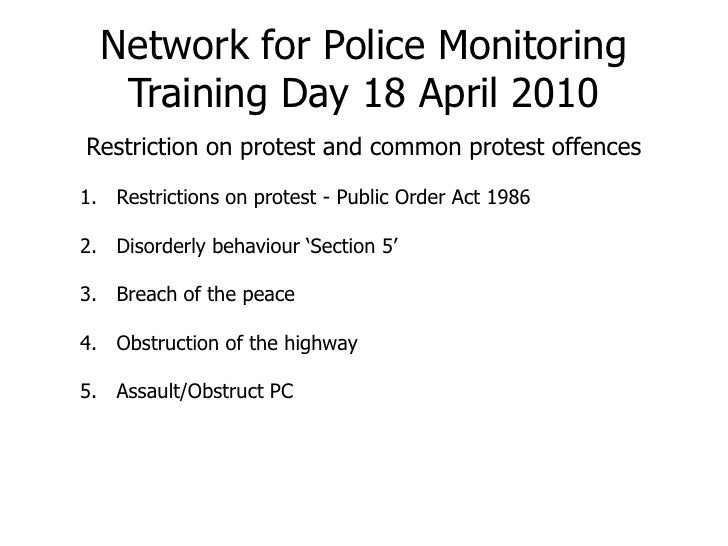 Network for Police MonitoringTraining Day 18 April 2010<br />Restriction on protest and common protest offences<br />Restr...