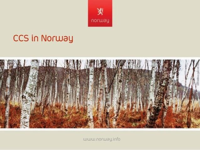 CCS in Norway www.norway.info