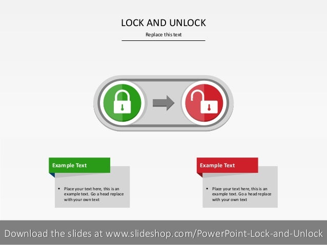 LOCK AND UNLOCK Replace this text  Example Text   Place your text here, this is an example text. Go a head replace with y...