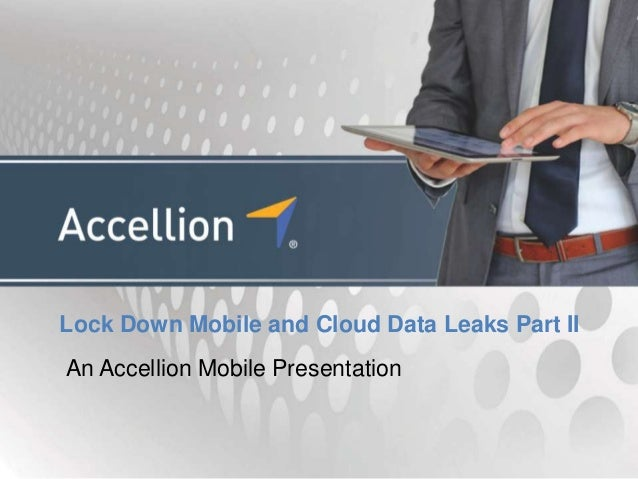 Lock Down Mobile and Cloud Data Leaks Part II