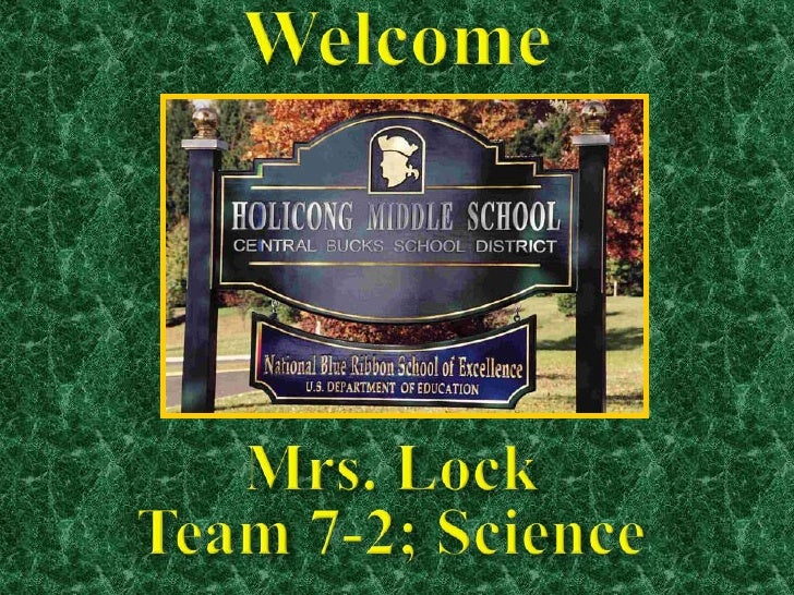 Welcome<br />Mrs. Lock<br />Team 7-2; Science<br />
