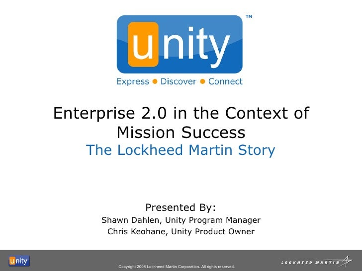 Enterprise 2.0 in the Context of Mission Success, The Lockheed Martin Story