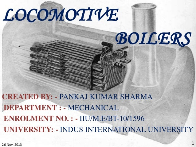 CREATED BY: - PANKAJ KUMAR SHARMA DEPARTMENT : - MECHANICAL ENROLMENT NO. : - IIU/M.E/BT-10/1596 UNIVERSITY: - INDUS INTER...