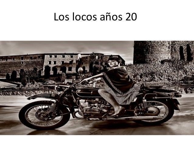 Locos años 20