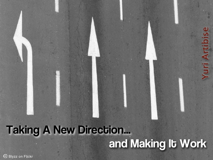 Careers: Taking a New Direction and Making It Work