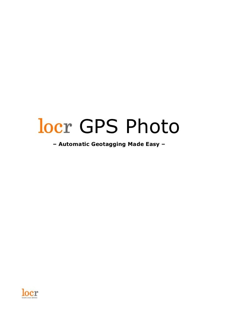 GPS Photo – Automatic Geotagging Made Easy –