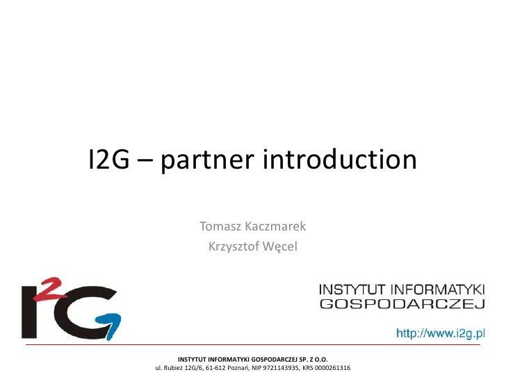 LOD2 Plenary Meeting 2011: I2G – Partner Introduction