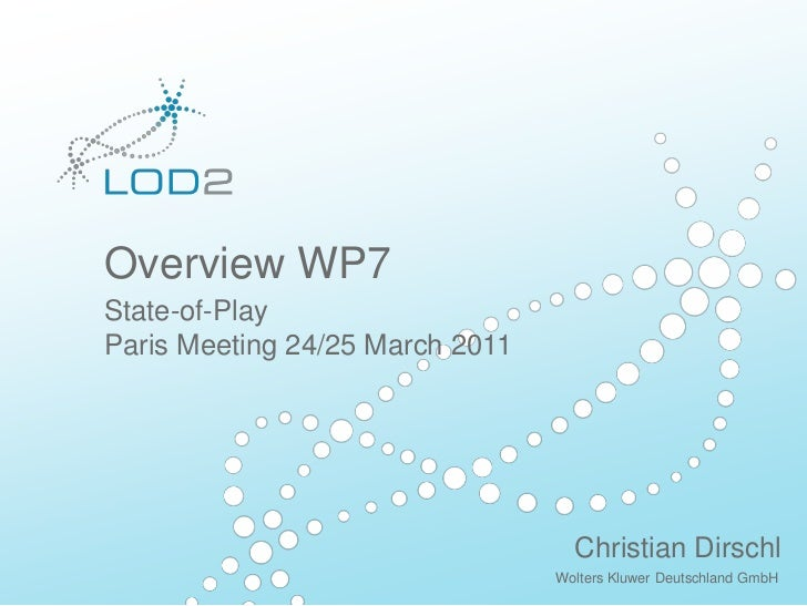 Overview WP7 Creating Knowledge out of Interlinked Data LOD2 Presentation  .   02.09.2010  .   Page  http://lod2.eu Wolter...