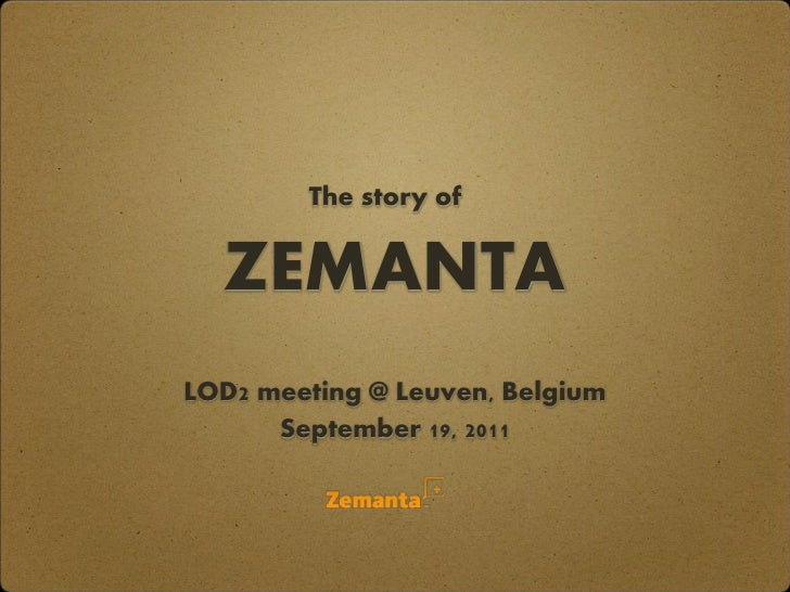 The story of  ZEMANTALOD2 meeting @ Leuven, Belgium      September 19, 2011