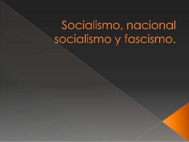 Socialismo, Socialismo nacional y Facismo