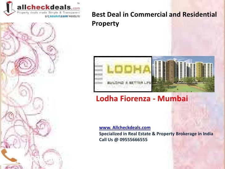 Best Deal in Commercial and Residential              Property               Lodha Fiorenza - Mumbai                www. Al...