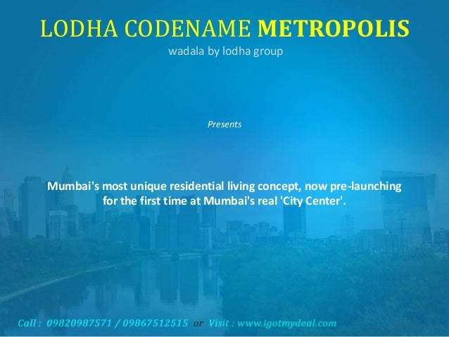 Lodha Enchante | Lodha Metropolis - New Cuffe Parade Wadala - New launch