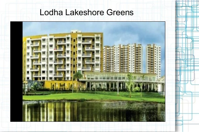 Lodha Lakeshore Greens