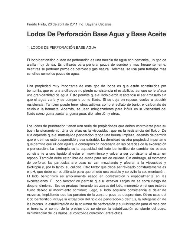 Puerto Piritu, 23 de abril de 2011 Ing. Dayana Ceballos  Lodos De Perforación Base Agua y Base Aceite 1. LODOS DE PERFORAC...