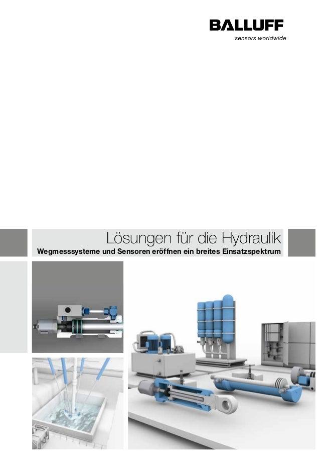 Lösungen für die Hydraulik  Wegmesssysteme und Sensoren eröffnen ein breites Einsatzspektrum