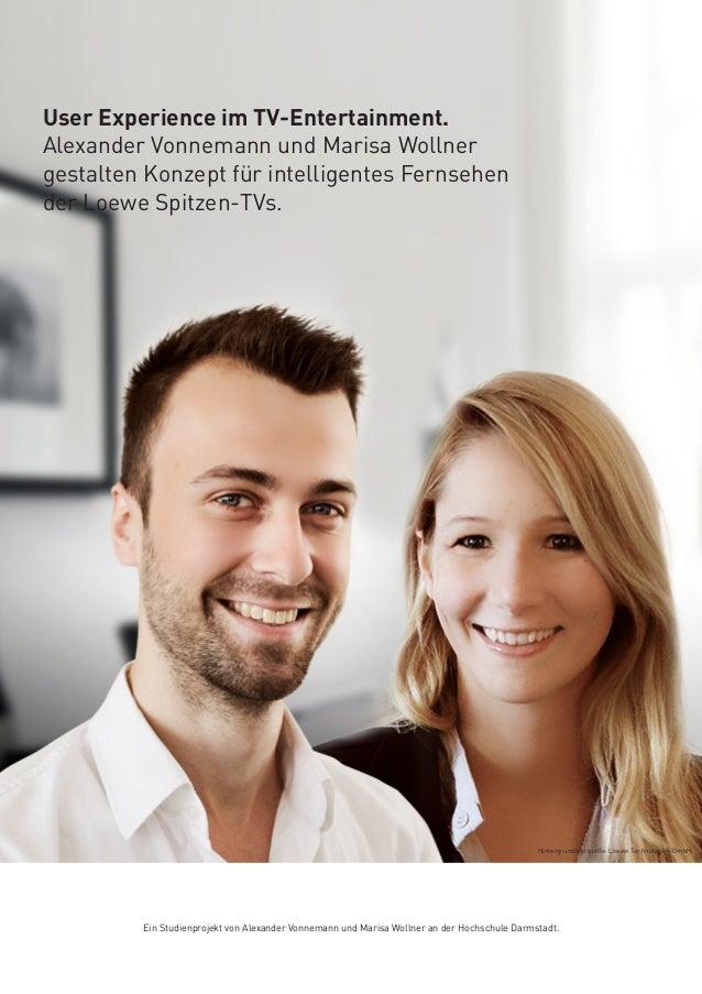 User Experience im TV-Entertainment. Alexander Vonnemann und Marisa Wollner gestalten Konzept für intelligentes Fernsehen ...