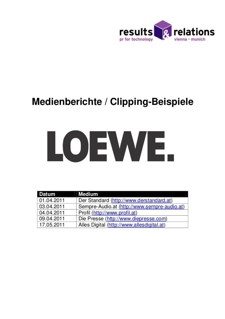 Medienberichte / Clipping-Beispiele Datum        Medium 01.04.2011   Der Standard (http://www.derstandard.at) 03.04.2011  ...