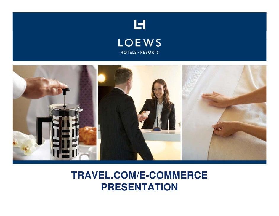 TRAVEL.COM/E-COMMERCE TRAVEL COM/E-COMMERCE     PRESENTATION