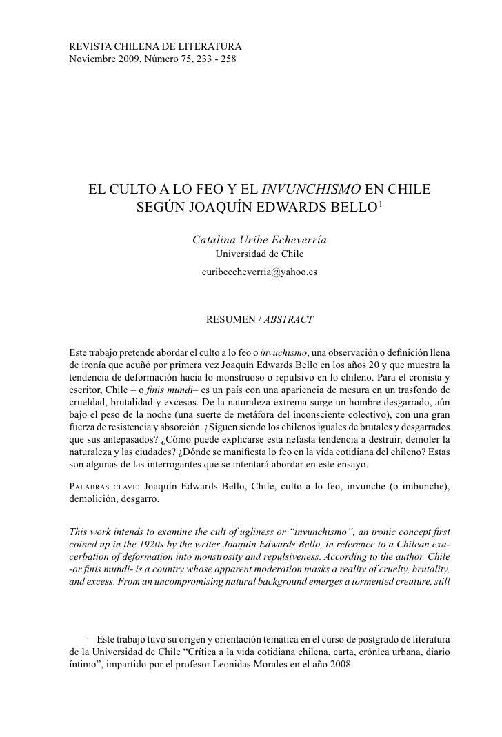 REVISTA CHILENA DE LITERATURA Noviembre 2009, Número 75, 233 - 258         EL CULTO A LO FEO Y EL INVUNCHISMO EN CHILE    ...