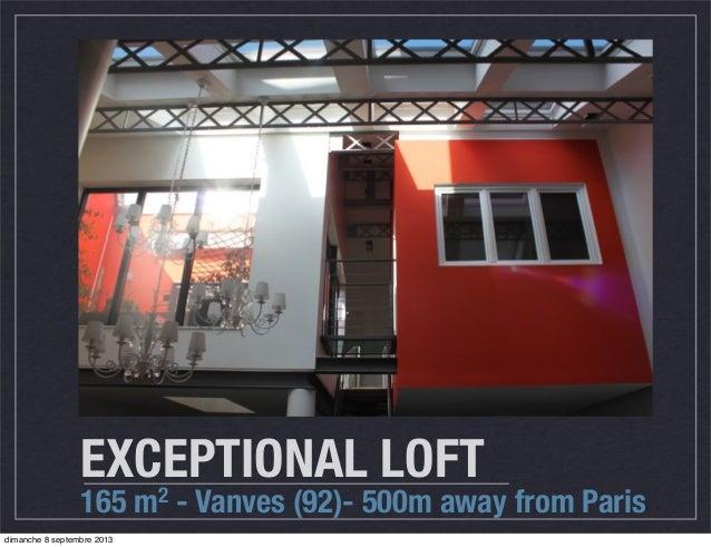 Loft exceptionnel vanves en slideshare