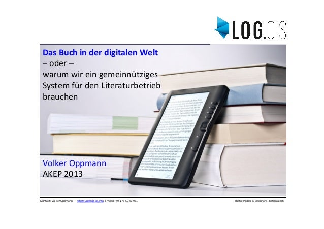 Das Buch in der digitalen Welt  – oder –  warum wir ein gemeinnütziges  System für den...