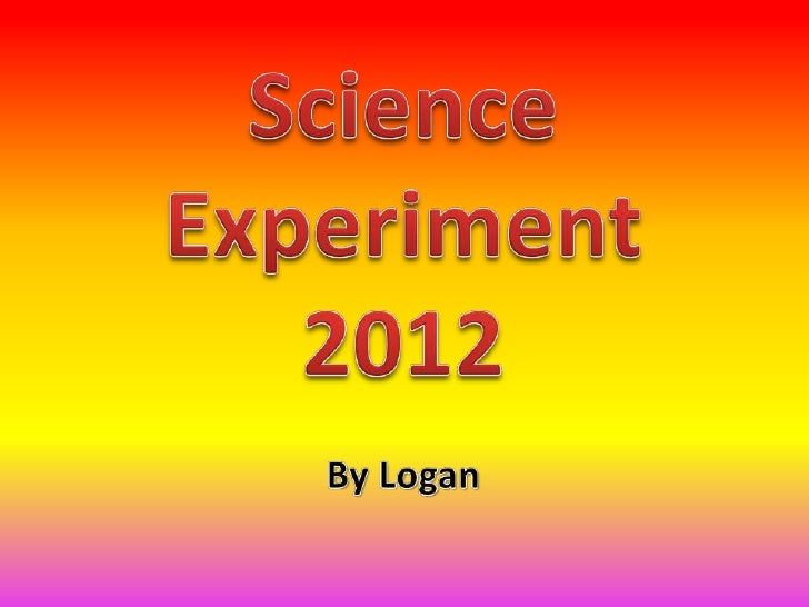 Logan's science presentation