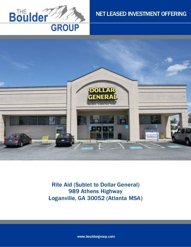 NET LEASED INVESTMENT OFFERING  Rite Aid (Sublet to Dollar General) 989 Athens Highway Loganville, GA 30052 (Atlanta MSA) ...