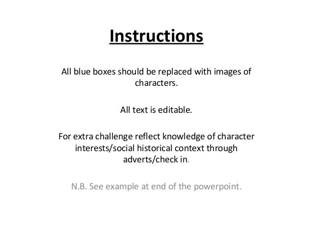 Instructions All blue boxes should be replaced with images of characters. All text is editable. For extra challenge reflec...