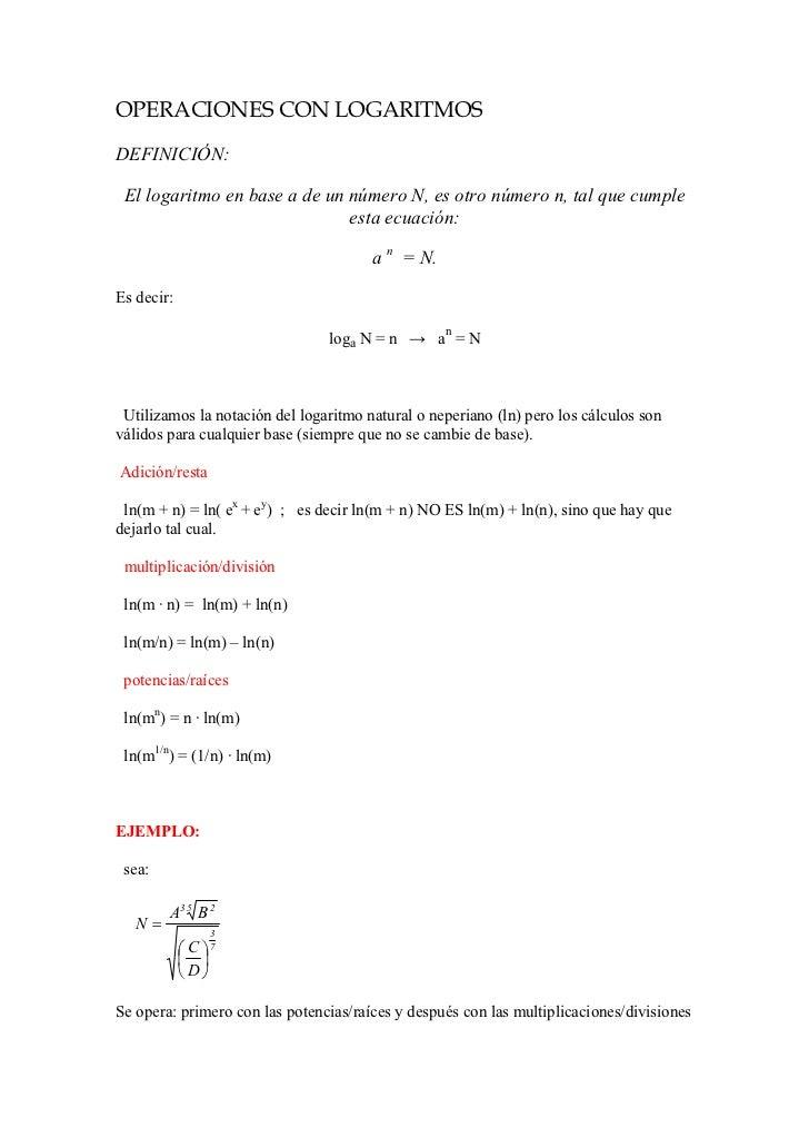 OPERACIONES CON LOGARITMOSDEFINICIÓN: El logaritmo en base a de un número N, es otro número n, tal que cumple             ...