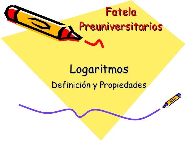 Logaritmo, definicion y propiedades