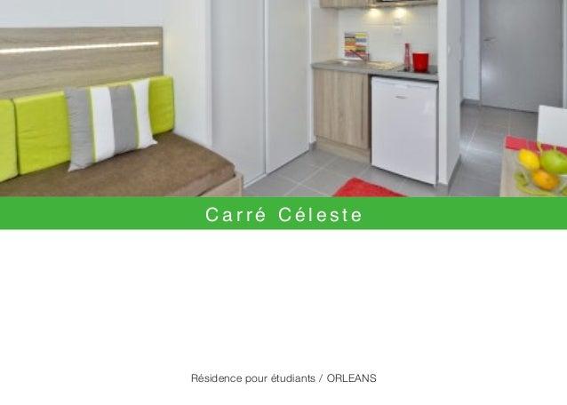 C a r r é C é l e s t e Résidence pour étudiants / ORLEANS