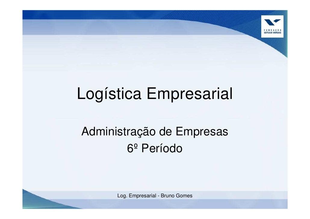 Logística Empresarial Estoques