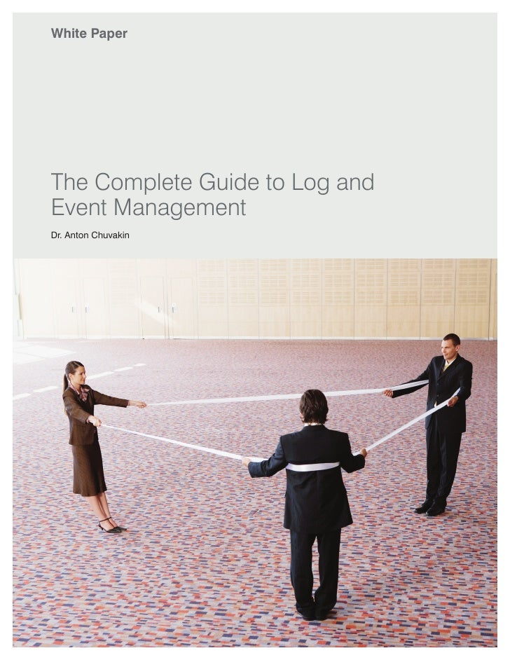 .The Complete Guide to Log and Event Management