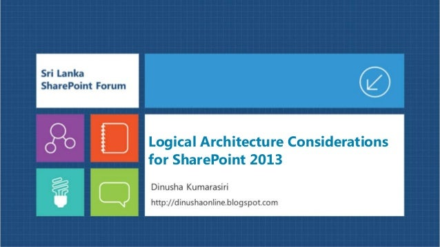 Logical architecture considerations for SharePoint 2013