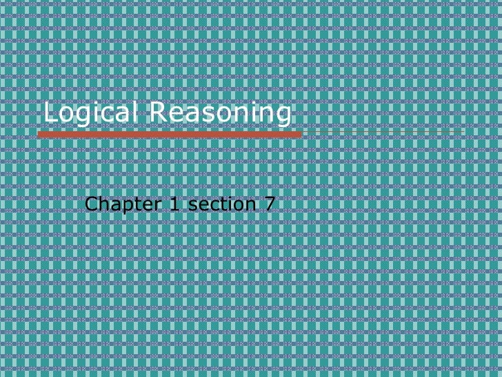 Logical Reasoning Chapter 1 section 7