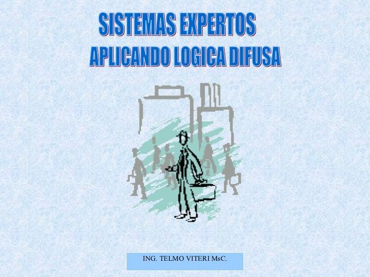 SISTEMAS EXPERTOS APLICANDO LOGICA DIFUSA