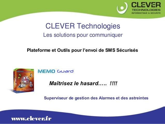 OFFRE              CLEVER Technologies             Les solutions pour communiquer      Plateforme et Outils pour l'envoi d...