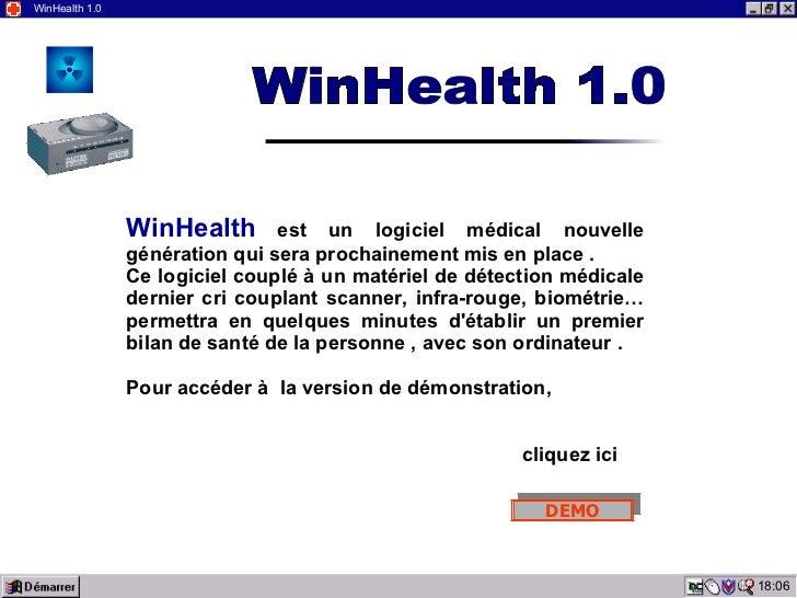 03:19 WinHealth 1.0 WinHealth   est un logiciel médical nouvelle génération qui sera prochainement mis en place . Ce logic...
