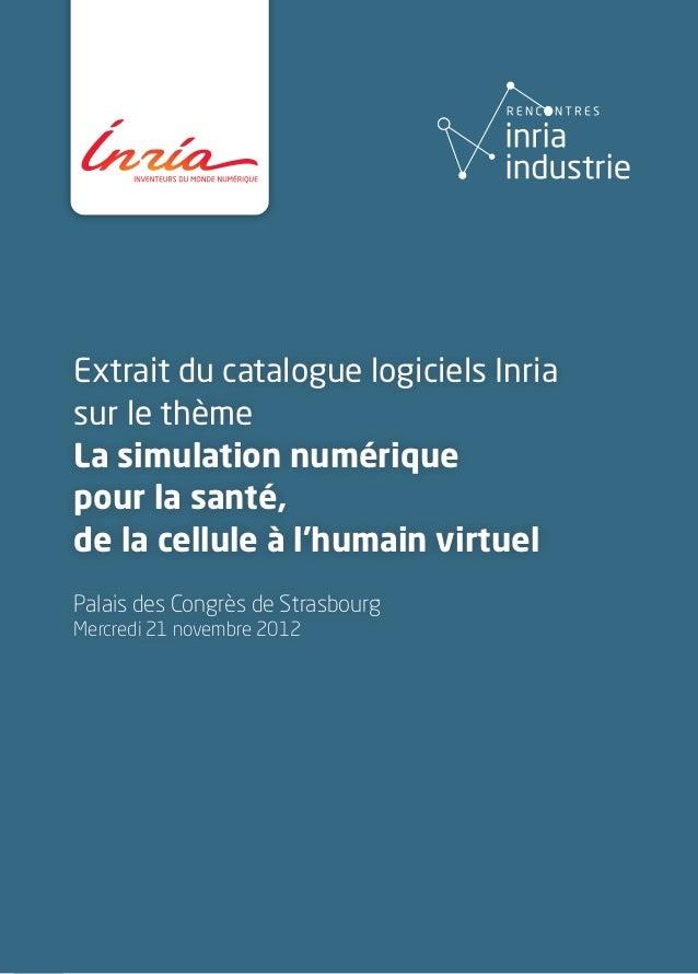 Inria - Extrait du catalogue logiciels simulation numérique pour la santé