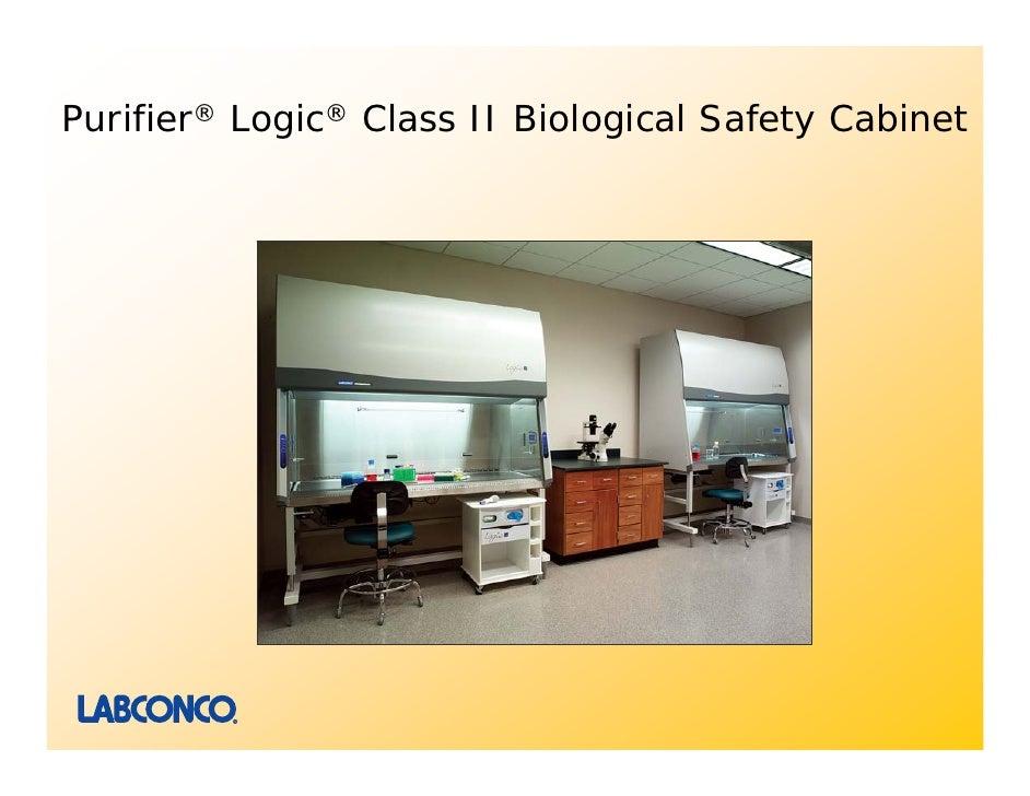 Purifier Logic Class II Biological Safety Cabinets Presentation